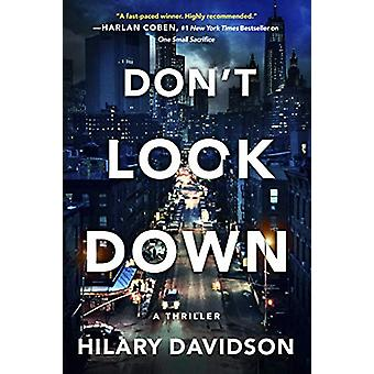 Don't Look Down by Hilary Davidson - 9781542092036 Book