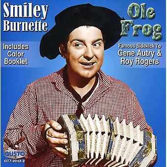 Importación de Smiley Burnette - Ole USA rana [CD]