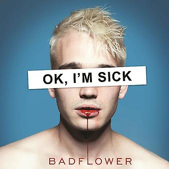 Badflower - Ok I'm Sick [CD] USA import