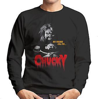 Chucky meine Freunde nennen mich Chucky Männer's Sweatshirt