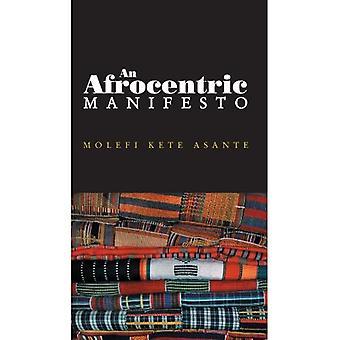 Een Afrocentric manifest: Naar een Afrikaanse Renaissance