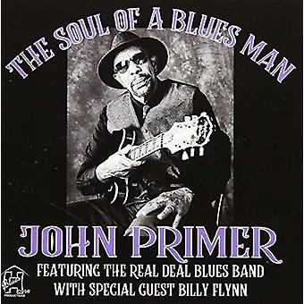 Soul Of A Blues Man John Primer Featuring Real [CD] Importazione USA