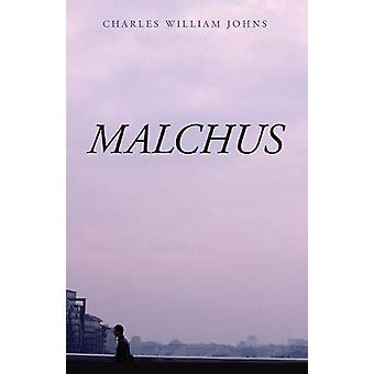 Malchus by Charles William Johns - 9781532615573 Book