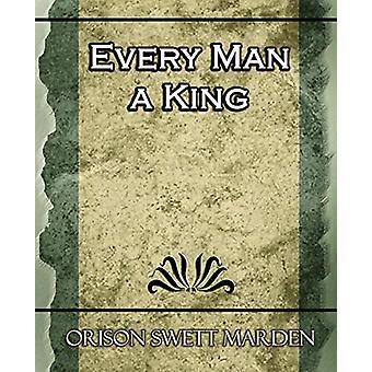 Every Man a King by Orison Swett Marden - 9781594624612 Book