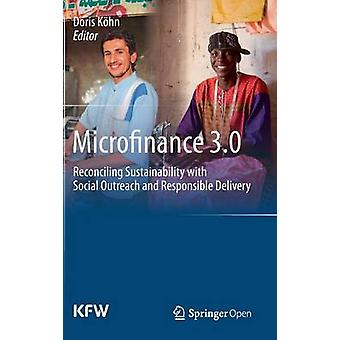 Mikrorahoitus 3.0 – Kestävän kehityksen ja sosiaalisen tavoittamisen sovittaminen