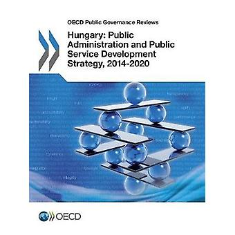 Hungary - public administration and public service development strateg