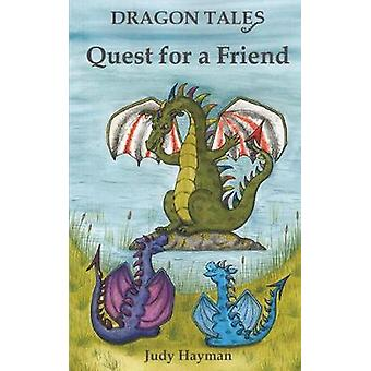 Quest for a Friend Volume 2 Dragon Tales