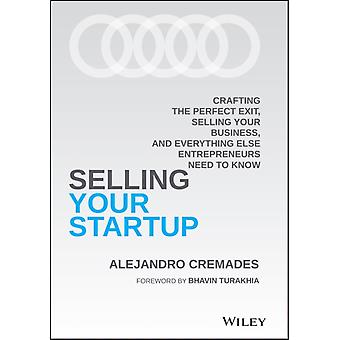 Selling Your Startup by Alejandro Cremades
