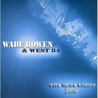Bowen, Wade & West 84 - Blue Light Live [CD] USA import