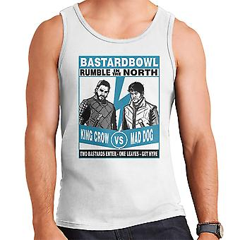 Rumble In The North King Crow Vs Mad Dog Game Of Thrones Men's Vest