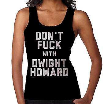 Dont Fuck With Dwight Howard Women's Vest