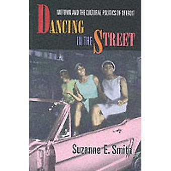 Taniec na ulicy - Motown i polityka Detroit przez