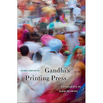 Gandhis Druckmaschine - Experimente in langsamen Lesung von Isabel Hofmey