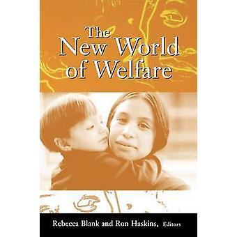 De nieuwe wereld van welzijn door Rebecca M. Blank - Ron Haskins - 97808157