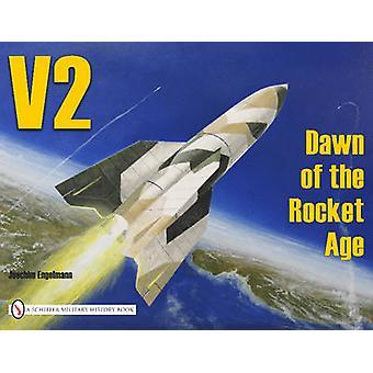 V-2-فجر عصر الصواريخ قبل يواكيم يونايتد-كتاب 9780887402333