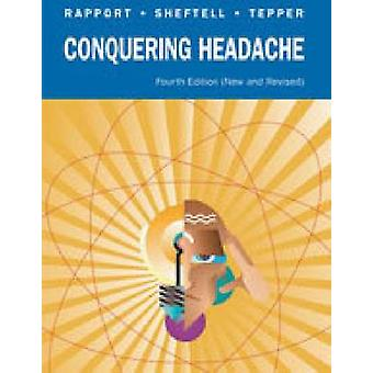 CONQUERING HEADACHE by Fred D. Sheftell - 9781550092332 Book