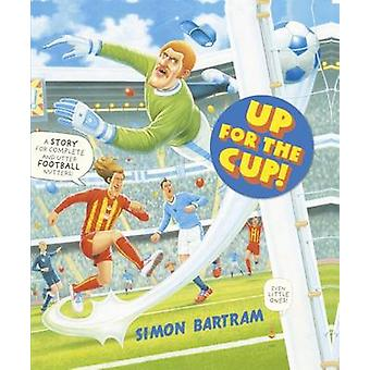 Up For The Cup by Simon Bartram - 9781783700189 Book