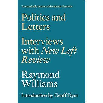 Politik og breve - Interviews med New venstre anmeldelse af Raymond vil
