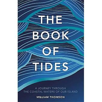 Vuorovesi-ilmiötä, William Thomson - 9781786480798 kirja kirja