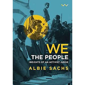We - the people - Insights of an activist judge by Albie Sachs - 97818