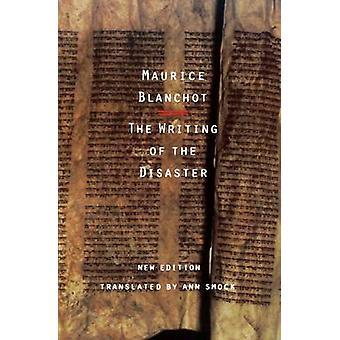 L'écriture du désastre par Maurice Blanchot - Ann Smock - 9780803