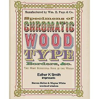 Specimens of Chromatic Wood Type - Borders - &c. by Esther K. Smith -