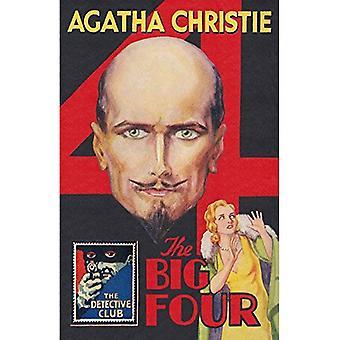 The Big Four: A Detective Story Club Classic Crime Novel (The Detective Club)
