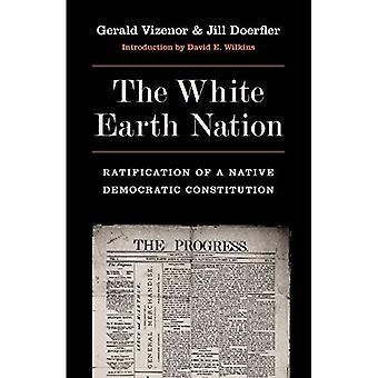 Die weiße Erde Nation: Ratifizierung einer nativen demokratische Verfassung