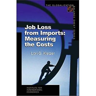 Jobs Loss From Imports: Measuring The Costs