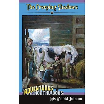 The Creeping Shadows (Adventures of the Northwoods