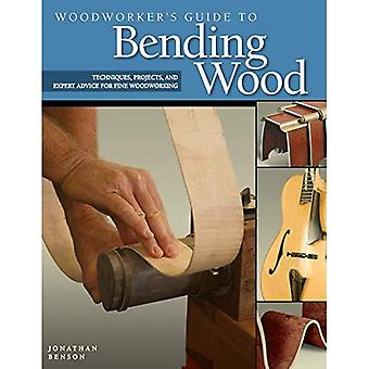 Guide de menuisier pour le cintrage du bois: Techniques, des projets et des conseils d'experts pour l'ébénisterie