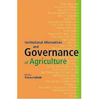 Institutionaalisia vaihtoehtoja ja hallintoa maatalouden