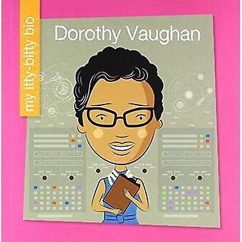 Dorothy Vaughan (mia piccoletta Bio)