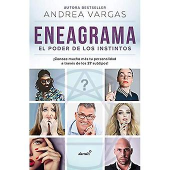 Eneagrama, El Poder de Los� Instintos / Enneagram: The� Power of Instinct