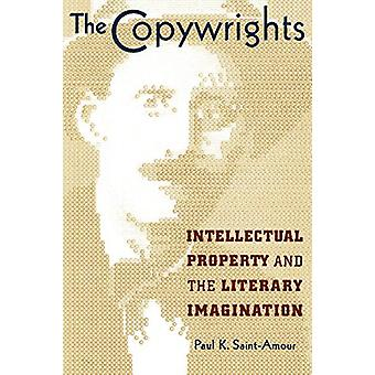 The Copywrights - Intellectual Property and the Literary Imagination b