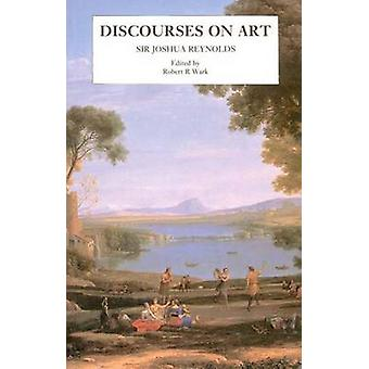 Discourses on Art New Edition by Reynolds & Joshua