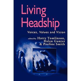 Levande ledarskap uttrycker värderingar och Vision av Tomlinson & Harry