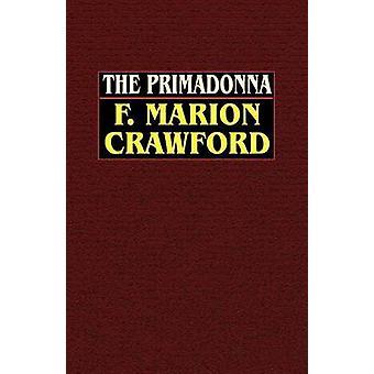 Die Primadonna von Crawford & F. Marion