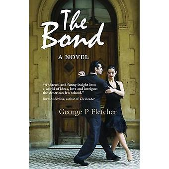 The Bond by Fletcher & George P.