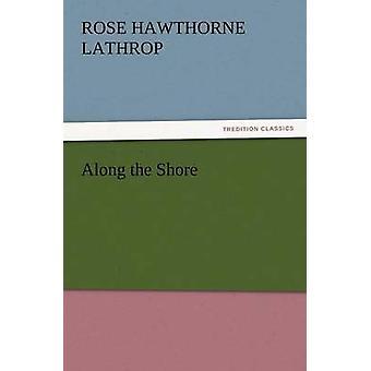 Längs stranden av Lathrop & Rose Hawthorne
