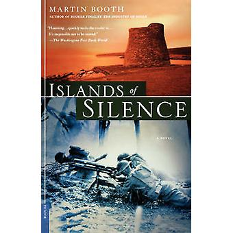 Islands of Silence - A Novel by Martin Booth - 9780312423322 Book