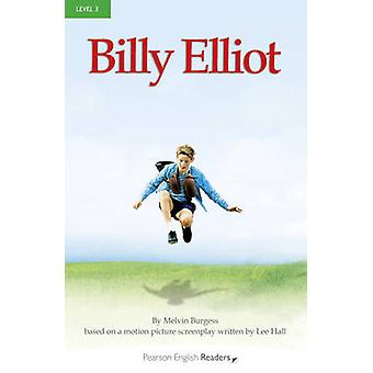 Level 3 - Billy Elliot (2nd Revised edition) by Melvin Burgess - 97814