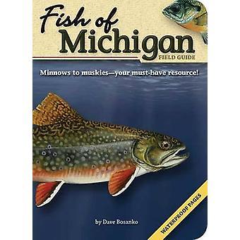 Fish of Michigan Field Guide by Dave Bosanko - 9781591931935 Book