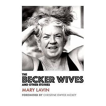 The Becker Wives - And Other Stories by The Becker Wives - And Other St