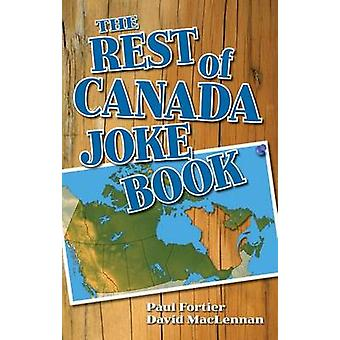 Rest of Canada Joke Book by David MacLennan - 9781926677866 Book