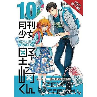 Monthly Girls' Nozaki-kun - Vol. 10 by Monthly Girls' Nozaki-kun - Vo