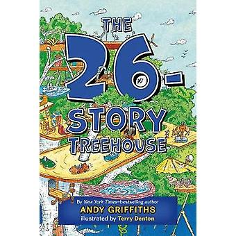 The 26-Story Treehouse by Andy Griffiths - Terry Denton - 97812500732