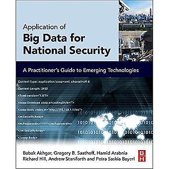Application du Big Data pour la sécurité nationale : Guide des technologies émergentes