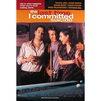 Viime kerralla olen Commited itsemurhan (yksipuolinen) alkuperäinen elokuva juliste