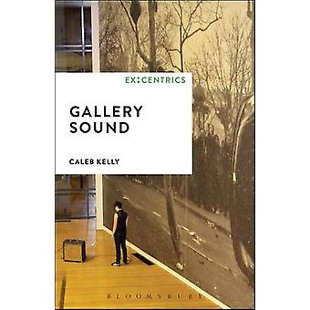 Gallery Sound par Caleb Kelly